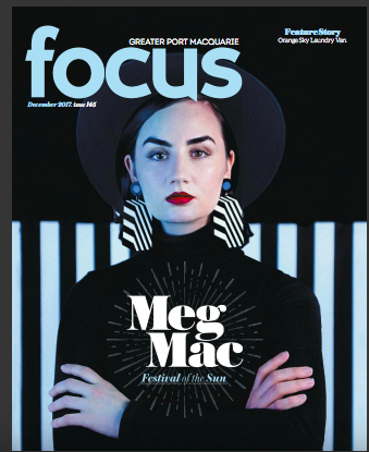 Focus Magazine Port Macquarie December 2017 edition